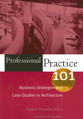 Professional Practice 101 By Pressman, Andy