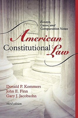 American Constitutional Law By Kommers, Donald P./ Finn, John/ Jacobsohn, Gary