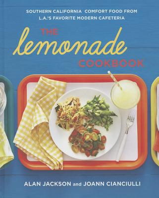 The Lemonade Cookbook By Jackson, Alan/ Cianciulli, Joann